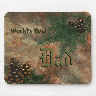 World's Best Dad - Pine Cones  Mousepad