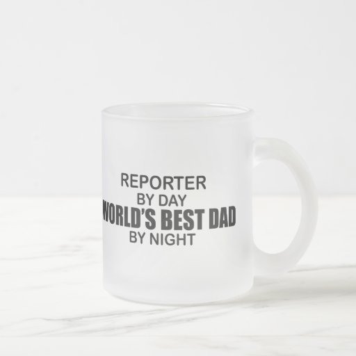 World's Best Dad - Reporter Coffee Mugs