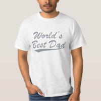 World's Best Dad T Shirt