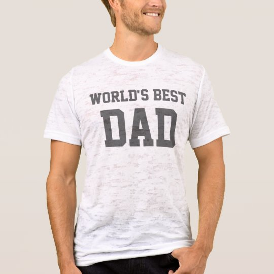 World's Best, DAD T-Shirt