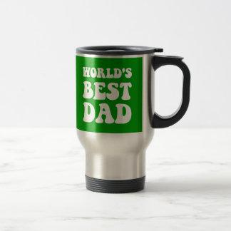 Worlds best dad travel mug