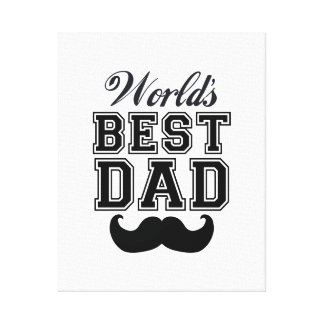 World's best dad with mustache canvas prints