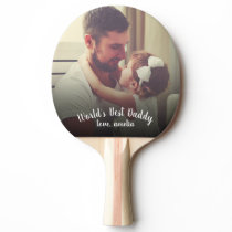 World's Best Daddy Father's Day Photo Ping Pong Paddle