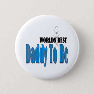 World's Best Daddy To Be Button