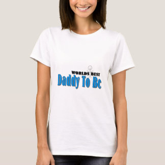 World's Best Daddy To Be T-Shirt