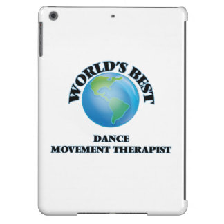 World's Best Dance Movement Therapist Case For iPad Air
