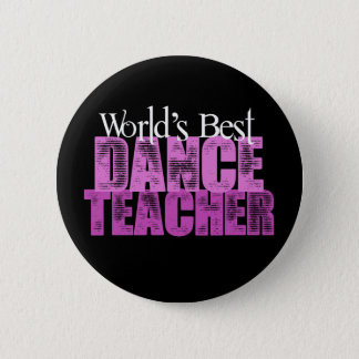 World's Best Dance Teacher Button