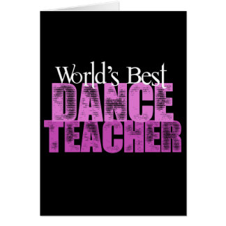 World's Best Dance Teacher Card