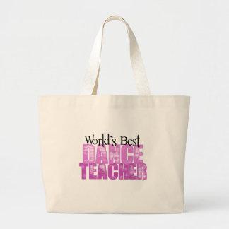 World's Best Dance Teacher Large Tote Bag
