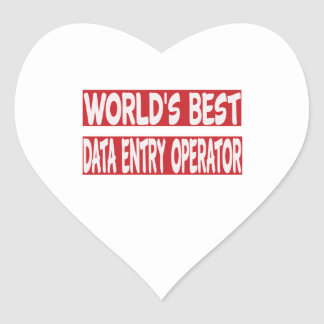 World's Best Data Entry Operator. Heart Sticker