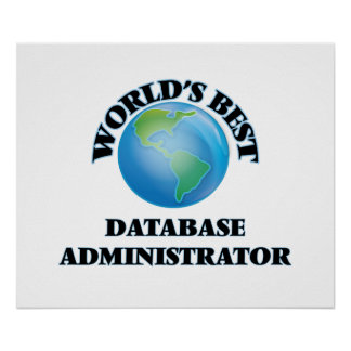 World's Best Database Administrator Poster