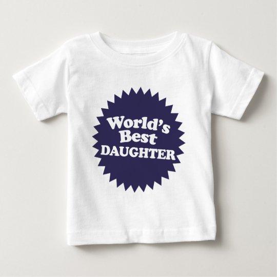 World's Best Daughter Baby T-Shirt