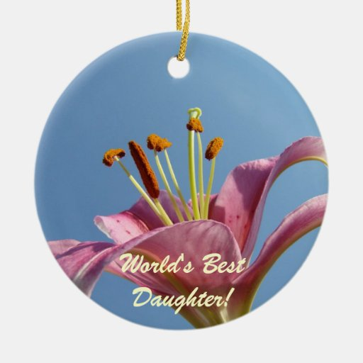 World's Best Daughter! gift haning ornament Lily
