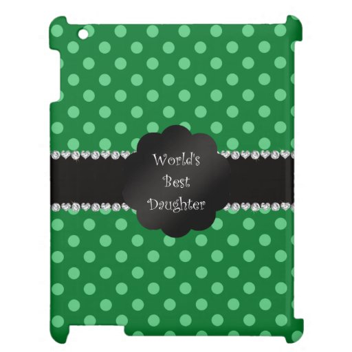 World's best daughter green polka dots iPad cover