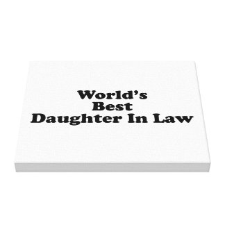 World's Best Daughter in Law Canvas Print