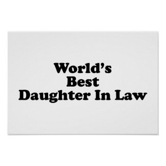 World's Best Daughter in Law Posters