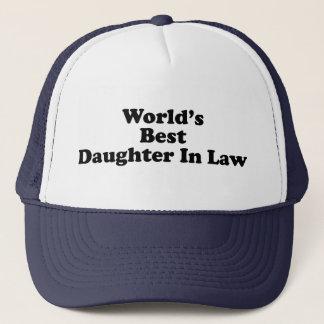 World's Best Daughter in Law Trucker Hat