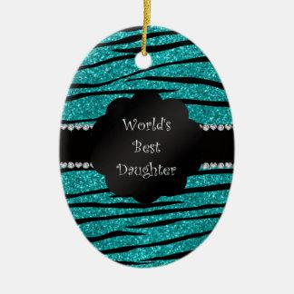 World's best daughter turquoise glitter zebra ceramic ornament