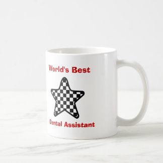World's Best Dental Assistant or Any Profession 10 Coffee Mug