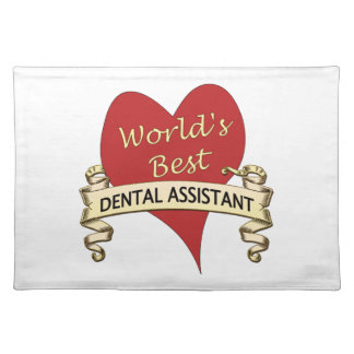 World's Best Dental Assistant Cloth Placemat