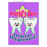 Worlds Best Dental Hygienist Greeting Cards