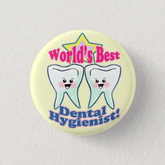 Worlds Best Dental Hygienist Pinback Button