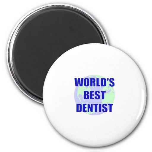 World's Best Dentist 2 Inch Round Magnet