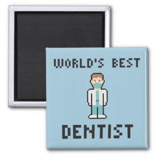 World's Best Dentist Magnet