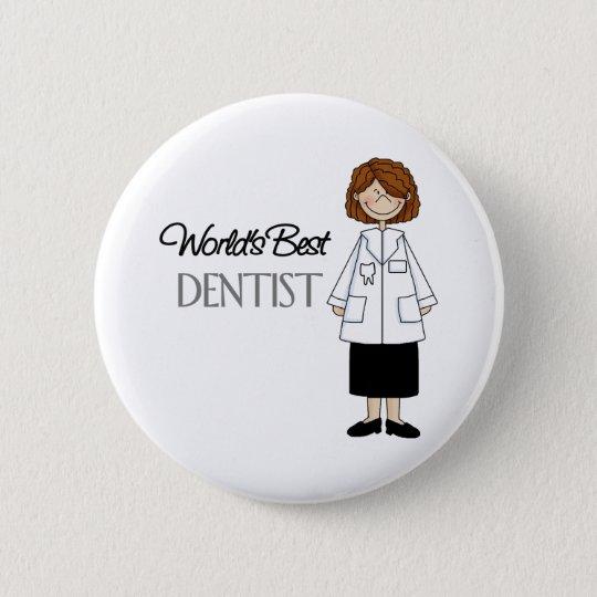 World's Best Dentist,Woman Button