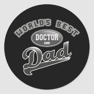 World's Best Doctor & Dad Classic Round Sticker