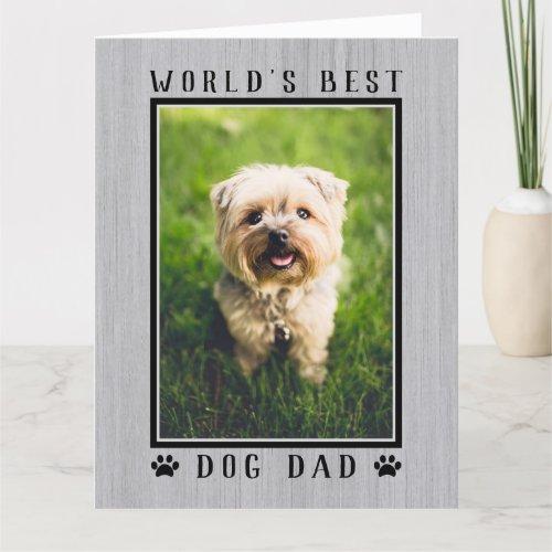Worlds Best Dog Dad Photo Rustic Happy Birthday Card