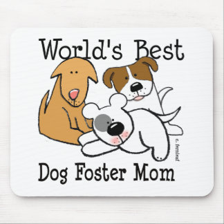 World's Best Dog Foster Mom Mouse Pad