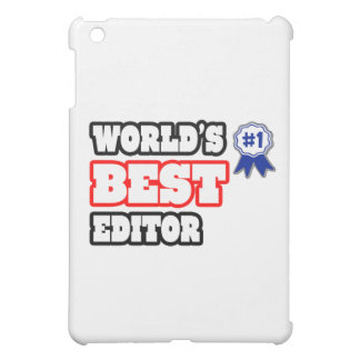 World's Best Editor Cover For The iPad Mini