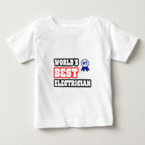World's Best Electrician Baby T-Shirt