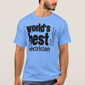 World's Best Electrician Custom Text A12 T-Shirt