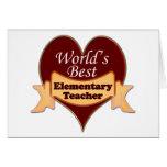 World's Best Elementary School Teacher Greeting Card