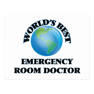 World's Best Emergency Room Doctor Postcard