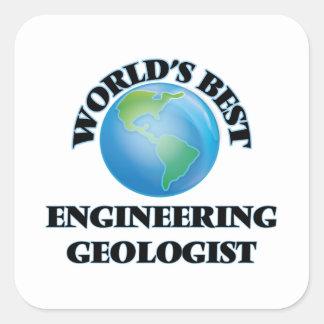 World's Best Engineering Geologist Square Sticker