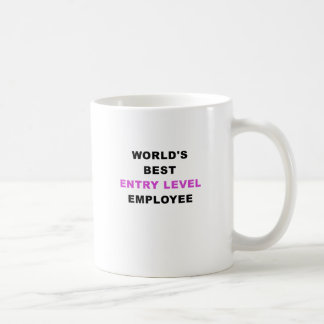 Worlds Best Entry Level Employee Coffee Mug