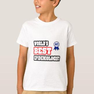World's Best Epidemiologist T-Shirt