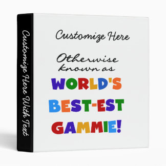 World's Best-est Gammie T-shirts and Gifts Binder