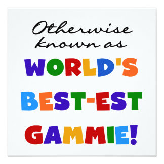 World's Best-est Gammie T-shirts and Gifts Card