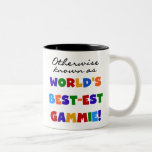 World's Best-est Gammie T-shirts and Gifts Mugs