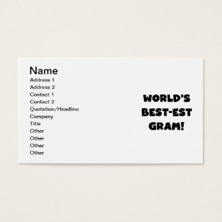 World's Best-est Gram Black Text Tshirts and GIfts Business Card