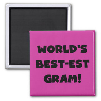 World's Best-est Gram Black Text Tshirts and GIfts Magnets