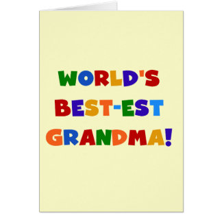 World's Best-est Grandma Bright T-shirts and Gifts Card