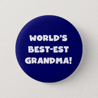 World's Best-Est Grandma White Text Gifts Pinback Button
