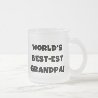 World's Best-est Grandpa Black or White Text 10 Oz Frosted Glass Coffee Mug