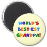 World's Best-est Grandpa Bright Colors Gifts 2 Inch Round Magnet