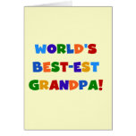 World's Best-est Grandpa Bright Colors Gifts Greeting Card